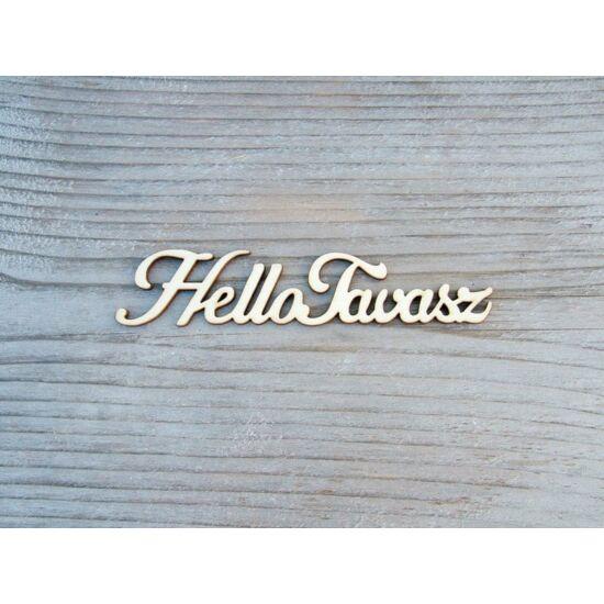 fa-felirat-hello-tavasz-1